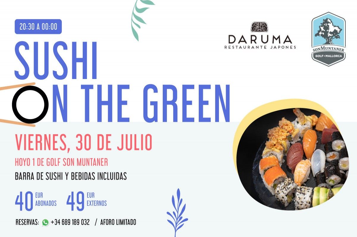 ¡VUELVE NUESTRO SUSHI ON THE GREEN!